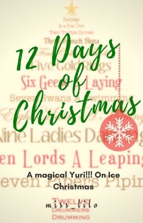 Twelve Days of Christmas ~A magical Yuri!!! On Ice Christmas [Victuuri] by miss_lilo