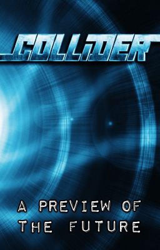 Collider World | Peter's Log by ColliderWorld