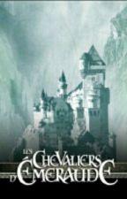 Les Chevaliers d'Émeraude [TOME 2] by zeldalinkstory