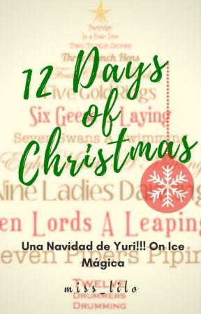 12 Days of Christmas ~ Una navidad de Yuri!!! On Ice mágica [Victuuri] by miss_lilo