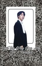 Just the Way You Are - Jin x Reader by officialtae