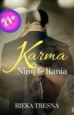 Karma (Side Story of Kali Kedua; Nino, Rania & Niana) by RDTresna