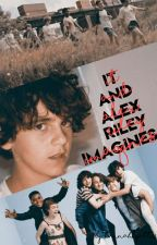 It And Alex Riley magines by hannahhyatt14