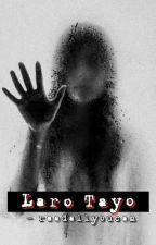 Laro Tayo [One shot] by -readallyoucan