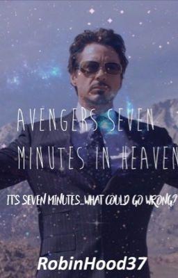 Avengers 7 Minutes in Heaven! - Lokitty - Wattpad