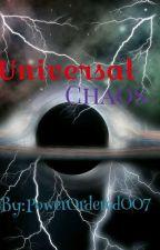 Universal Chaos by ElementalClash13