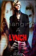 Changing A Lynch!    A Ross Lynch/R5 Fan Fiction by iRiker