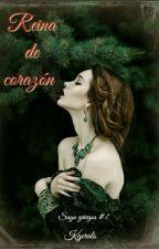 Reina de Corazón© [Saga griegos #7] by kgerals