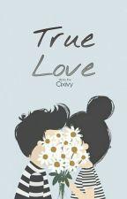 True Love [HIATUS] by sabilzurid
