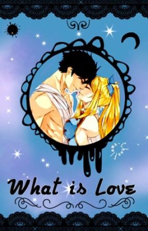 What is Love? [[One Shot ]] by Flame-Chan