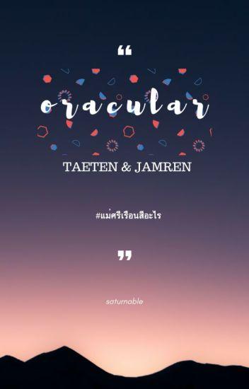 NCT] Oracular -TAETEN&JAMREN - monablester - Wattpad