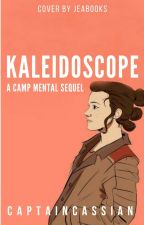 Kaleidoscope | A Camp Mental Sequel | by captaincassian