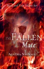 The Fallen Mate | #Wattys2018 by Blueheart401