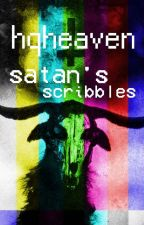 satan's scribbles ||rants, art and stuff|| by hqheaven