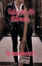 Falling for Mr Billionaire (Complete!!) by bunnybear209