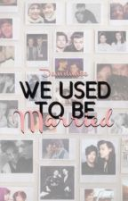 We Used To Be Married || Larry Stylinson (Mpreg) by demilunee