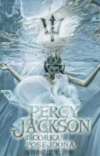 Percy Jackson i córka Posejdona by Strong_my_live