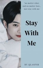 [C] Stay With Me | Lai Guanlin #Wattys2018 by qlasfsb