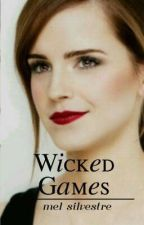 Wicked Games by pipoymalfoy