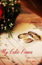 My Fake Fiance by angie_b_sharp
