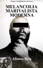 Melancolia Marivalista Moderna by AfonsoReisMG