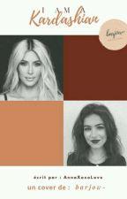 I am a Kardashian by AnnaXoxoLove