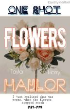 ×Flowers-( One-Shot/haylor)× by taystylesXxX