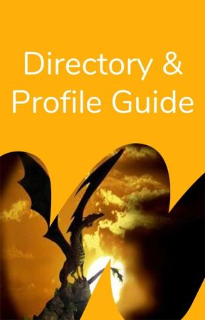 Directory and Profile Guide by highfantasy