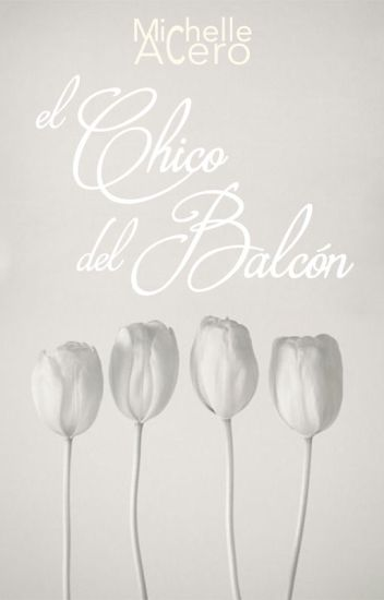 El Chico del Balcón © [EN PAUSA :( ]