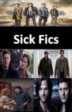 Supernatural (Sick-Fics) by Brinkly01