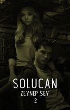 Acı - SOLUCAN Serisi #2 by ZeynepSey