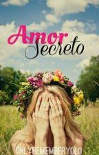 Amor Secreto by OnlyRememberYolo