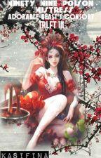 Ninety Nine Poison Mistress: Adorable Beast's Consort by Soulizer
