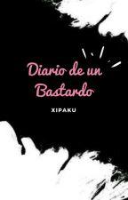 Diario De Un Bastardo by xipaku