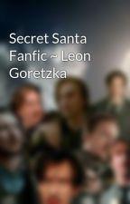 Secret Santa Fanfic ~ Leon Goretzka by Tom_Lawrence10