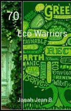 70 Eco-warriors by janahjea