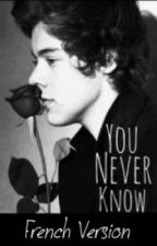 You never Know ( French version ) by RiTa766