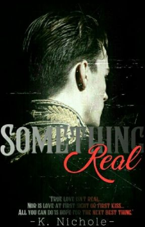 Something Real [BWWM] COMING SOON by -hotmessexpress