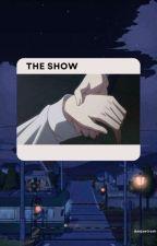The Show°VHope by Daejaetrash