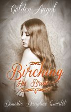 Birching His Bride by GoldenAngelAuthor