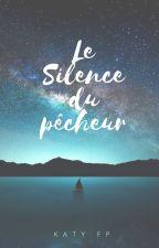 Le silence du pêcheur by ktybooks