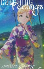 Catching Feelings - Love Live! x Reader Oneshots by riko-cchi