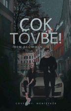 Çok Tövbe! by Cikolata161