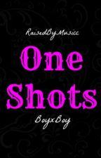 One-Shots (BoyxBoy) by RaisedByMusicc