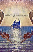 What Lies Beneath  by _amunet_