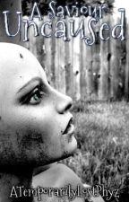 A Saviour Uncaused (Harry Potter, boyxboy) by ATemporarilyLostPhyz