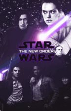 Star Wars: Episode IX - The New Order by the_reylo_trash