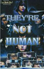 They're Not Human | BTS FF x Reader by Tae_Zul
