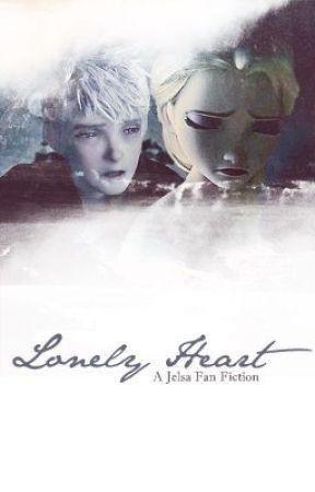 Lonely Heart [A Jelsa Fanfic] by HannahMKing