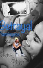 Betrayal ~love story~ JR by chantelmendes15